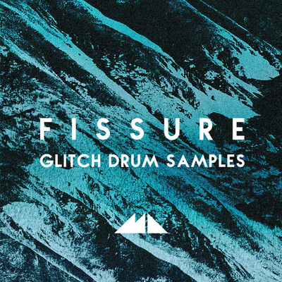 Fissure - Glitch Drum Samples