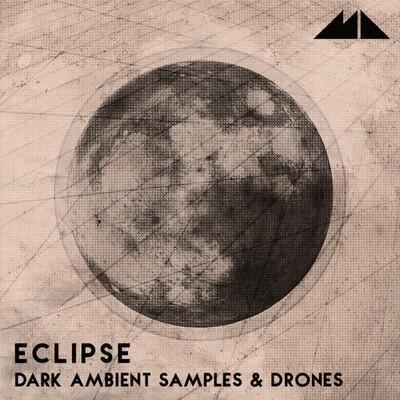 Eclipse - Dark Ambient Samples & Drones