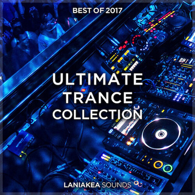 Best of 2017: Ultimate Trance Collection