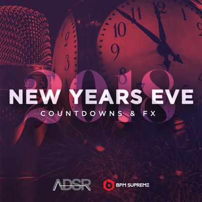 ADSR & BPM Supreme - 2018 Countdowns & FX