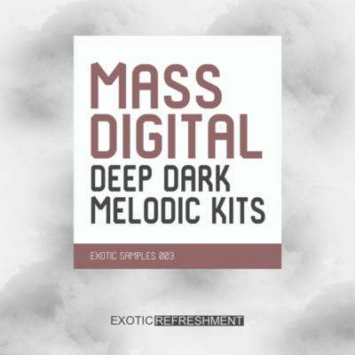 Mass Digital Deep Dark Melodic Kits