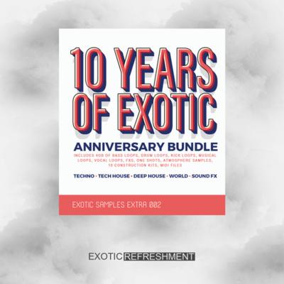 10 Years of Exotic Bundle