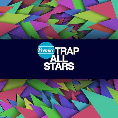 Premier Trap All Stars