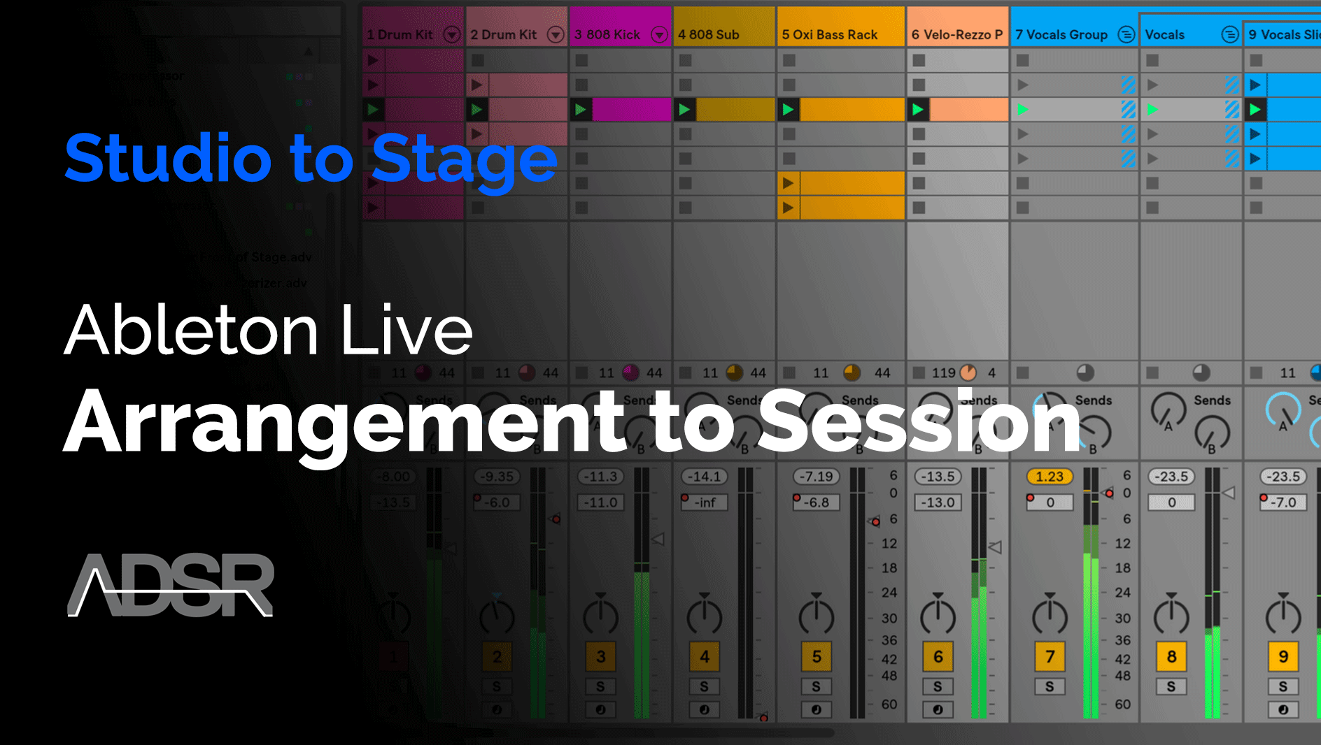 From Studio to Stage - From arrangement to Session