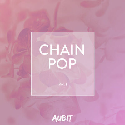 Chain-Pop Vol. 1