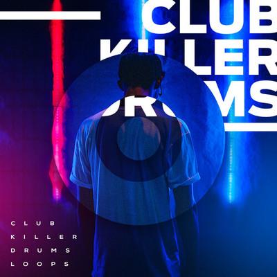 Club Killer Drum Loops