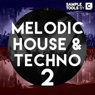 Melodic House & Techno 2