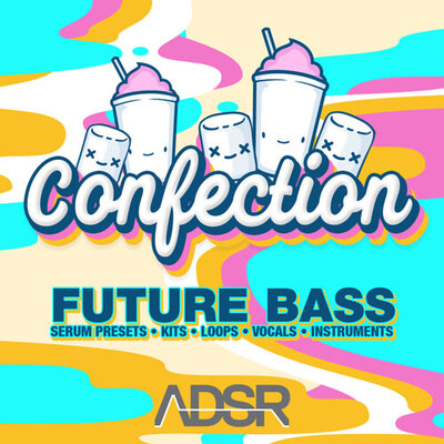 Confection - Future Bass