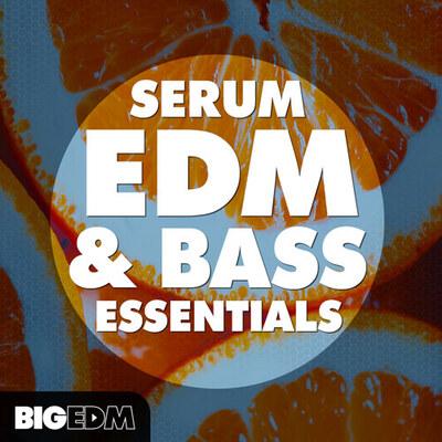 Serum EDM & Bass Essentials