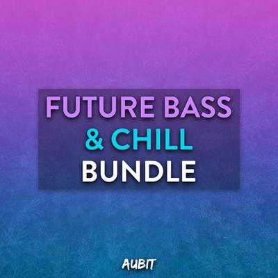 Future Bass & Chill Bundle