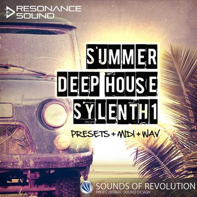 SOR Summer Deep House Sylenth1