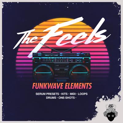The Feels - Funkwave Elements