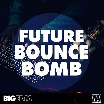 Future Bounce BOMB