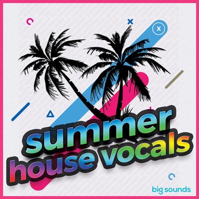 Summer House Vocals