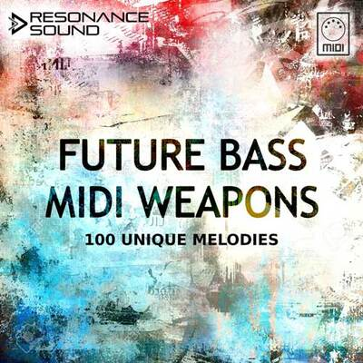 Future Bass MIDI Weapons
