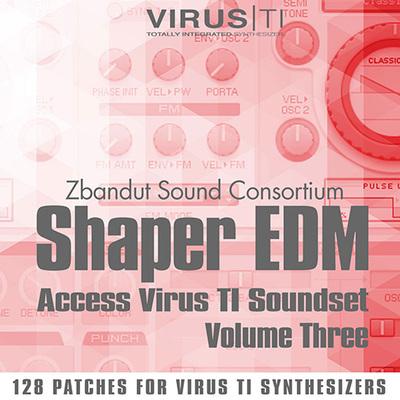 Shaper EDM Vol.3: Presets For Virus TI