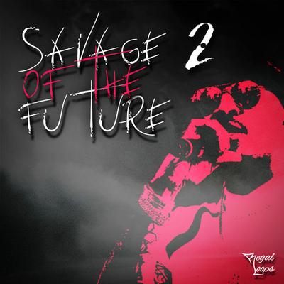 Savage Of The Future 2
