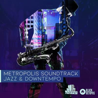 Metropolis Soundtrack by Basement Freaks