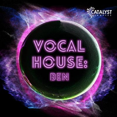 Vocal Pop House: Ben