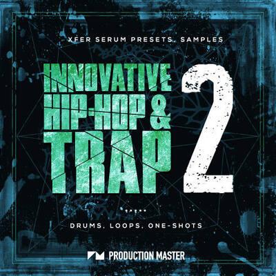 Innovative Hip-Hop and Trap 2