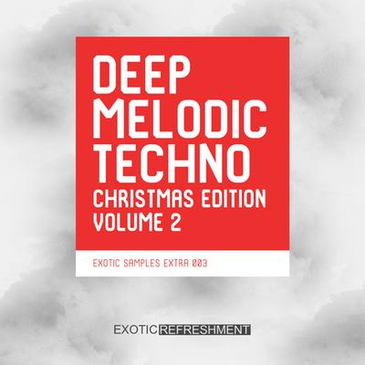 Deep Melodic Techno Christmas Edition Vol. 2