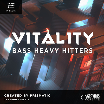 VITALITY - Bass Heavy Hitters by Prismatic