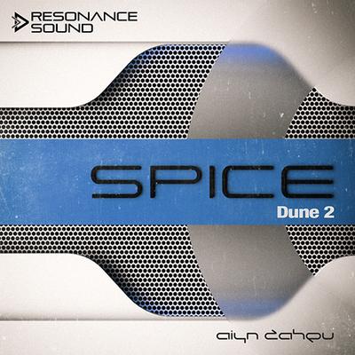 Aiyn Zahev Sounds – DUNE 2 Spice Vol.2