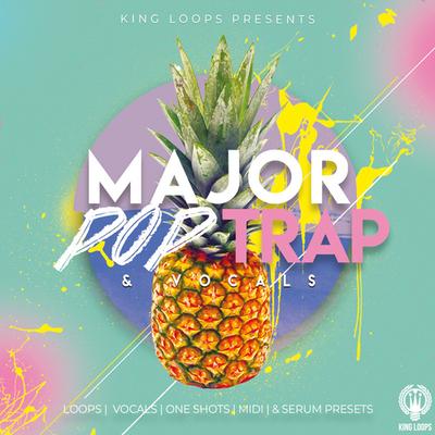 Major Pop Trap & Vocals