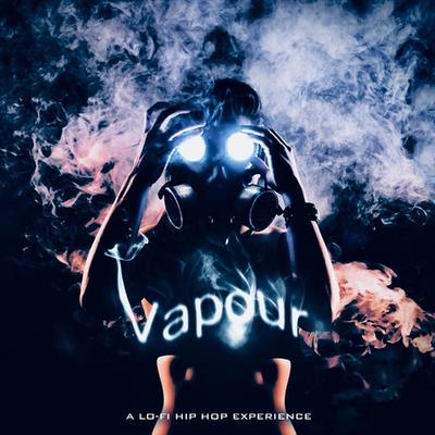 Vapour: A Lo-Fi Hip Hop Experience