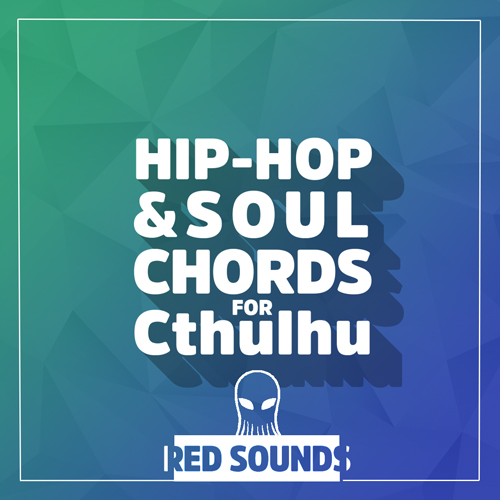 Hip-Hop & Soul Chords For Cthulhu