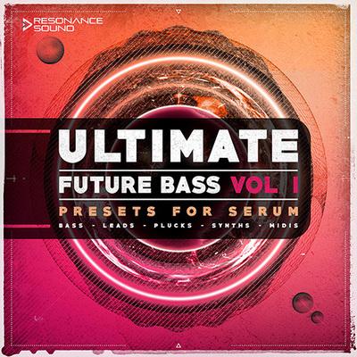 Ultimate Future Bass for Serum Vol.1
