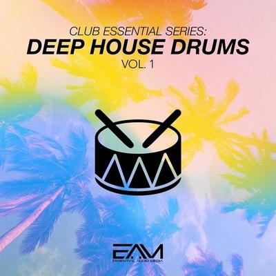 Club Essential Series: Deep House Drums Vol.1