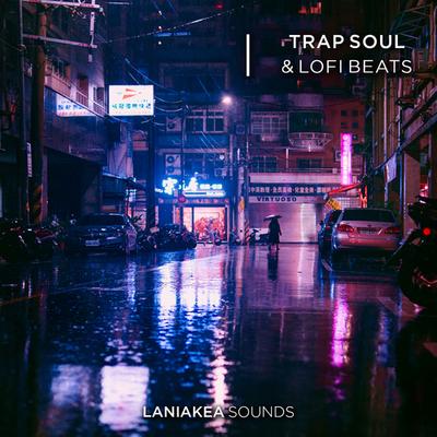 Trap Soul & Lofi Beats