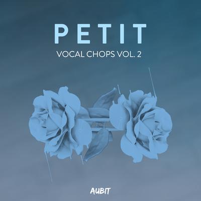 Petit Vocal Chops Vol.2