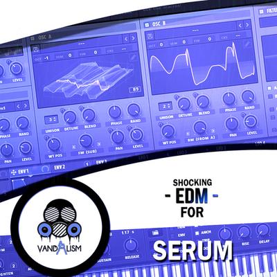 Shocking EDM For Serum
