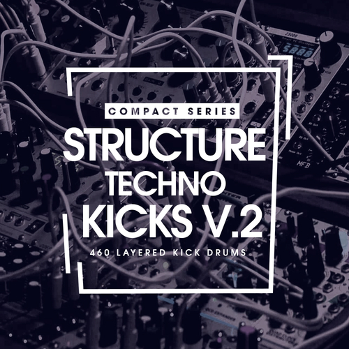 Compact Series: Structure Techno Kicks V.2