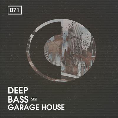 Deep, Bass & Garage House