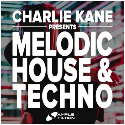 Charlie Kane presents Melodic House & Techno