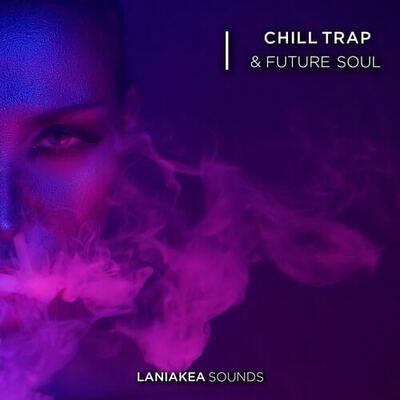 Chill Trap & Future Soul