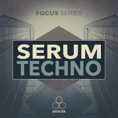 FOCUS: Serum Techno
