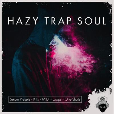 Hazy Trap Soul & RNB