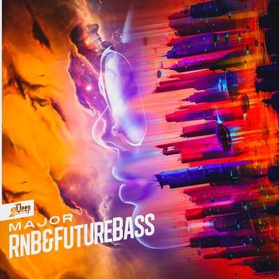Major RnB & Future Bass