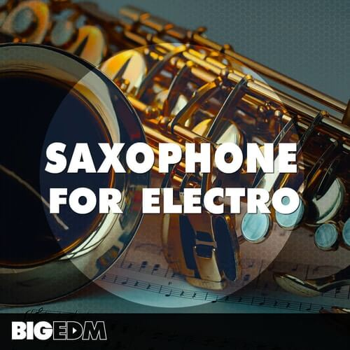 Saxophone For Electro