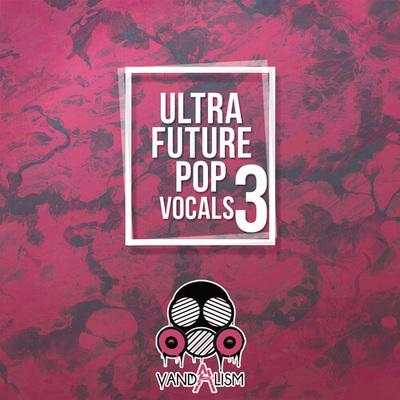 Ultra Future Pop Vocals 3