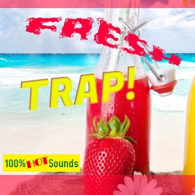 Fresh Trap!