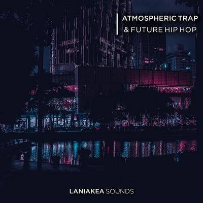 Atmospheric Trap & Future Hip Hop