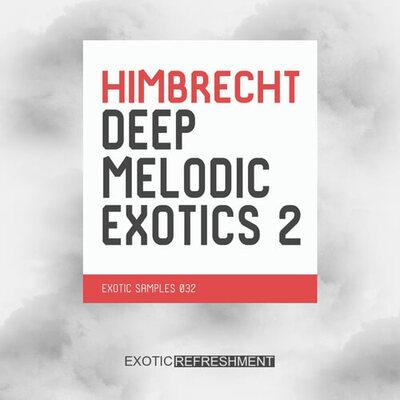 Himbrecht Deep Melodic Exotics 2