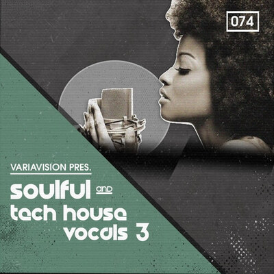 Soulful & Tech House Vocals 3