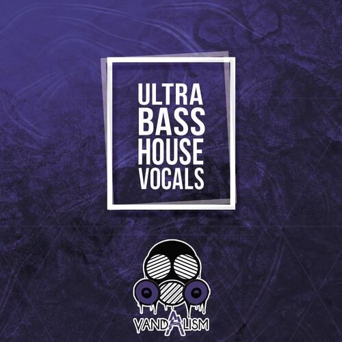 Ultra Bass House Vocals