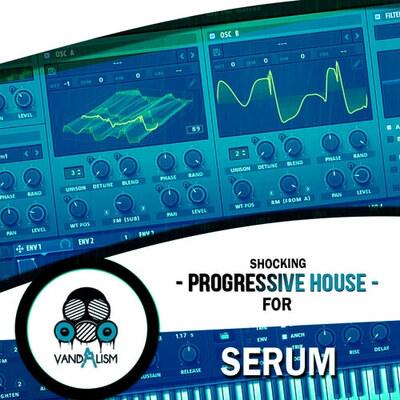 Shocking Progressive House For Serum